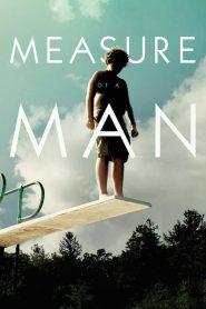 فيلم Measure of a Man 2018 مترجم اون لاين