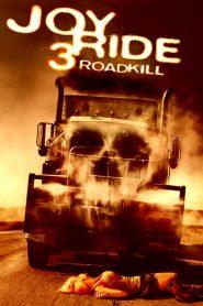 فيلم Joy Ride 3 Road Kill 2014 مترجم اون لاين