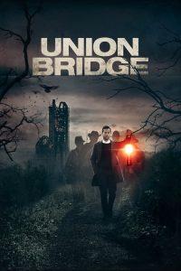 فيلم Union Bridge 2019 مترجم