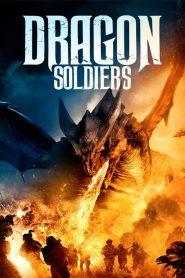 فيلم Dragon Soldiers 2020 مترجم