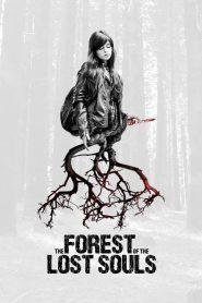 فيلم The Forest of the Lost Souls 2017 مترجم اون لاين