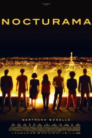 فيلم Nocturama 2016 مترجم HD اون لاين
