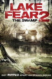 فيلم Lake Fear 2 2016 مترجم اون لاين
