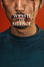 فيلم Wrath of Silence 2017 مترجم اون لاين