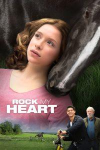 فيلم Rock My Heart 2017 مترجم