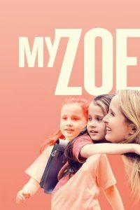 فيلم My Zoe 2019 مترجم