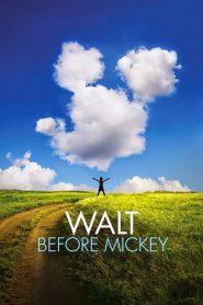 فيلم Walt Before Mickey 2015 مترجم