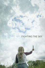 فيلم Fighting the Sky 2019 مترجم اون لاين