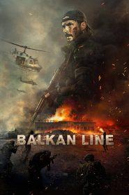 فيلم Balkan Line 2019 مترجم