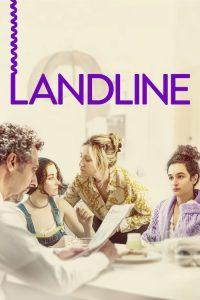 فيلم Landline 2017 مترجم اون لاين