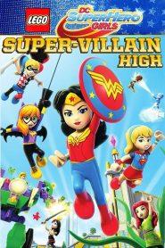 فيلم Lego DC Super Hero Girls Super Villain High 2018 مترجم