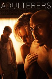 فيلم Adulterers 2015 مترجم اون لاين