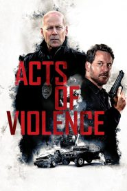 فيلم الاكشن Acts of Violence 2018 مترجم اون لاين