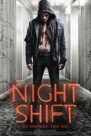 فيلم Nightshift 2018 مترجم اون لاين