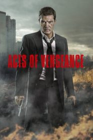فلم Acts of Vengeance 2017 مترجم اون لاين