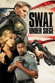 فيلم SWAT Under Siege 2017 HD مترجم اون لاين