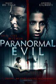 فيلم Paranormal Evil 2017 مترجم اون لاين