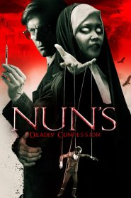 فيلم Nuns Deadly Confession 2019 مترجم