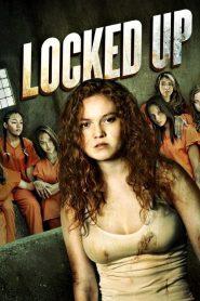 فيلم Locked Up 2017 مترجم HD اون لاين