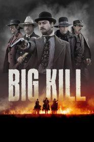 فيلم Big Kill 2018 مترجم
