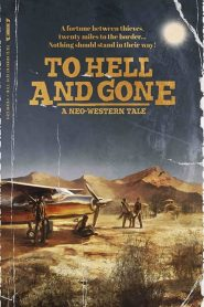فيلم To Hell and Gone 2019 مترجم