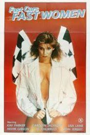 فيلم Fast Cars Fast Women 1981 اون لاين للكبار فقط +18