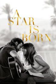 فيلم A Star Is Born 2018 مترجم اون لاين