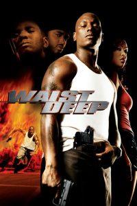 فيلم Waist Deep 2006 مترجم