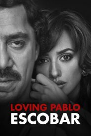 فيلم Loving Pablo 2017 مترجم اون لاين