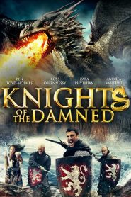 مشاهدة فيلم Knights of the Damned 2017 مترجم HD اون لاين