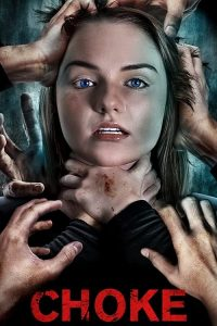 فيلم Choke 2020 مترجم