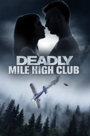 فيلم Deadly Mile High Club 2020 مترجم