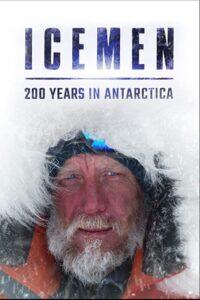 فيلم Icemen: 200 years in Antarctica 2020 مترجم